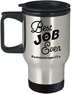 Gift For Sales Managers - Hashtag Sales Manager Life Best Job Ever - Coffee Cup Travel Mug Tumbler