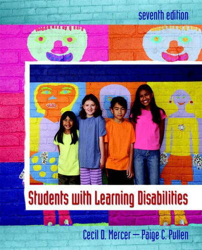 Compare Textbook Prices for Students with Learning Disabilities 7 Edition ISBN 9780132228428 by Mercer, Cecil,Pullen, Paige