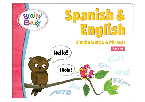 Brainy Baby Spanish and English: Simple Words and Phrases Board Book Deluxe Edition (The Best Vacation Ever K5 Learning Answers)