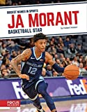 Ja Morant: Basketball Star (Biggest Names in Sports)