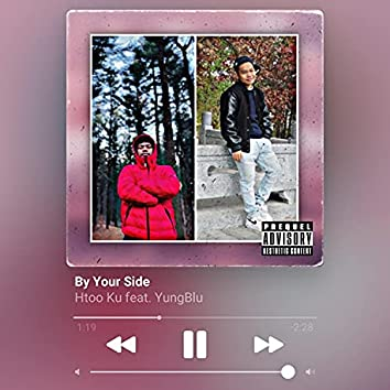 By Your Side (feat. YungBlu)