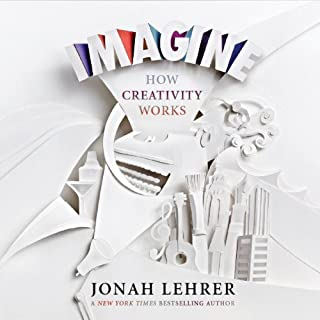 Imagine     How Creativity Works              By:                                                                                                                                 Jonah Lehrer                               Narrated by:                                                                                                                                 Jonah Lehrer                      Length: 7 hrs and 57 mins     15 ratings     Overall 3.5