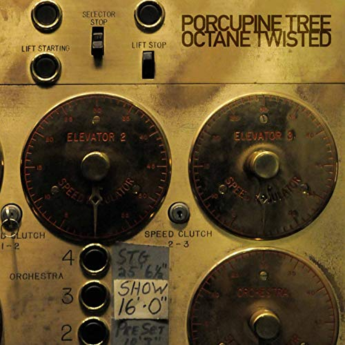 Octane Twisted / Porcupine Tree