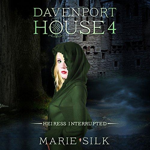 Davenport House 4: Heiress Interrupted audiobook cover art