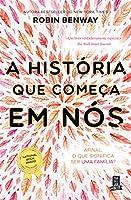 A História Que Começa em Nós (Portuguese Edition)