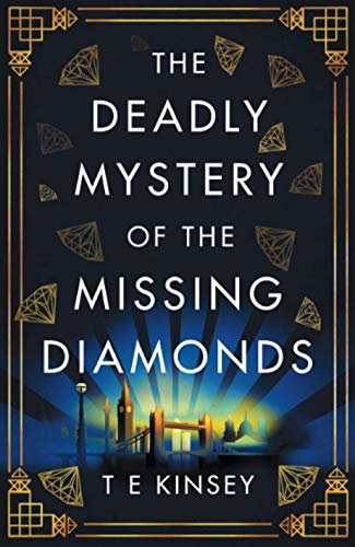 The Deadly Mystery of the Missing Diamonds (A Dizzy Heights Mystery, 1, Band 1)