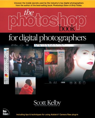 The Photoshop Book for Digital Photographers: Photosh Book Digital Photogr (Voices That Matter) (English Edition)