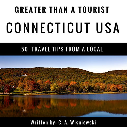 Greater Than a Tourist: Connecticut, USA audiobook cover art