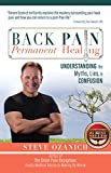 Back Pain Permanent Healing: Understanding the Myths, Lies, and Confusion (English Edition)