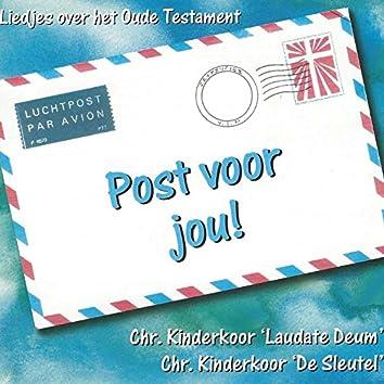 Post voor jou!: Liedjes over het Oude Testament