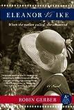 Eleanor vs. Ike: A Novel (English Edition)