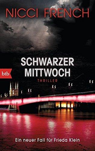 Schwarzer Mittwoch: Thriller by Nicci French (2015-10-12)