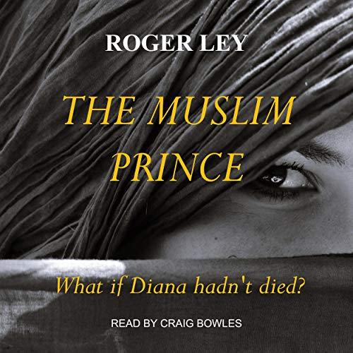The Muslim Prince Audiobook By Roger Ley cover art