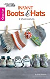 Infant Boots & Hats: 6 Charming Baby Sets (Crochet)