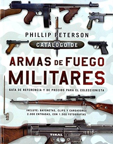 Catálogo de armas de fuego militares