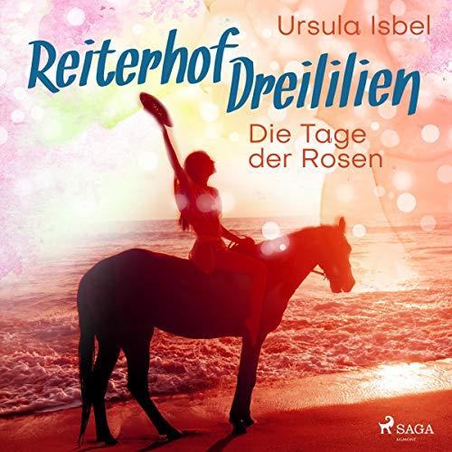 Die Tage der Rosen audiobook cover art