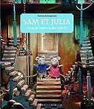 Sam et Julia dans la maison des souris - De 5 à 9 ans