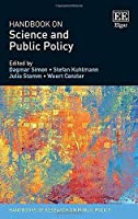 Handbook on Science and Public Policy (Handbooks of Research on Public Policy)
