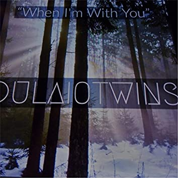 When I'm with You (DJ Mix)