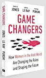 Game Changers: How Women in the Arab World Are Changing the Rules and Shaping the Future