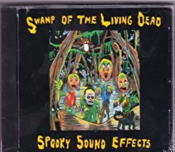 Swamp of the Living Dead: Spooky Sound Effects (1994-08-02)