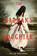 The Madman's Daughter by Shepherd, Megan(January 29, 2013) Hardcover