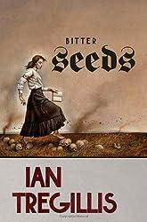 Bitter Seeds: Ian Tregillis