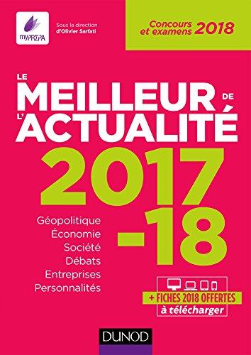 Le meilleur de l'actualité 2017-2018 : Concours et examens 2018 (Annuels t. 1) (French Edition)