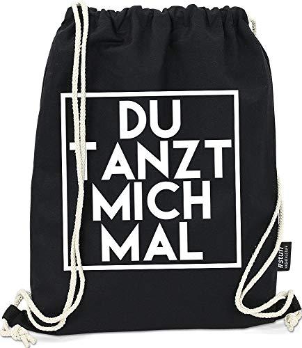 Hashtagstuff® Turnbeutel mit Sprüchen Designs auswählbar Kordel Schwarz Spruch Rucksack Jutebeutel Sportbeutel Gymbag Beutel Hipster Tanzen