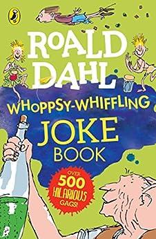 Roald Dahl Whoppsy-Whiffling Joke Book by [Roald Dahl]
