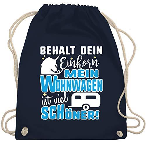 Shirtracer Hobby Outfit - Behalt dein Einhorn Mein Wohnwagen ist schöner - Unisize - Navy Blau - Camping - WM110 - Turnbeutel und Stoffbeutel aus Baumwolle