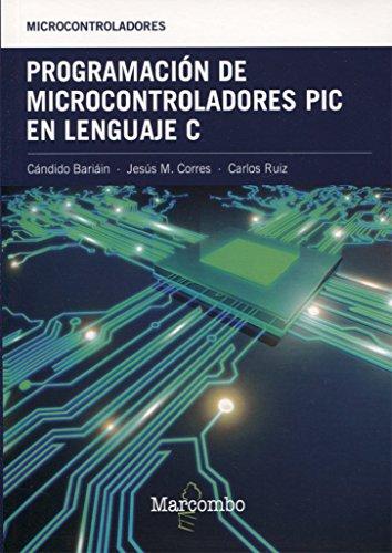 Programación de Microcontroladores PIC en Lenguaje C