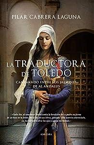 La traductora de Toledo par  Pilar Cabrera Laguna