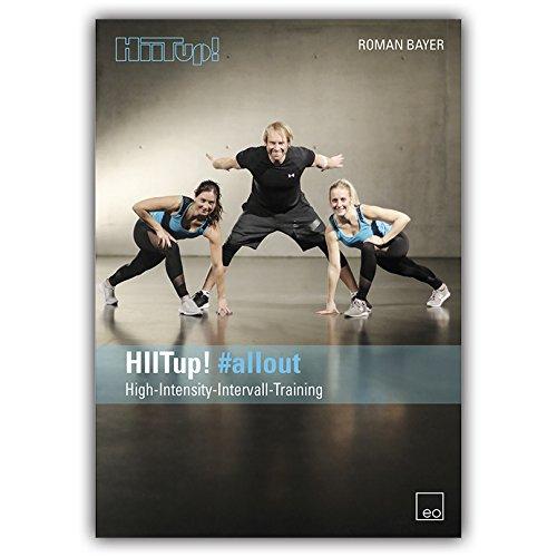 HIITup! #allout / Fitness DVD / HIIT / Das High Intensity Intervall Training für Kraft und Ausdauer