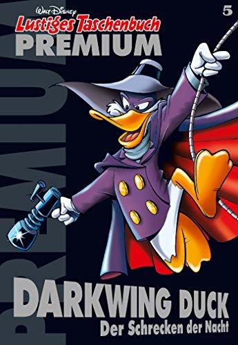 Lustiges Taschenbuch Premium 5: Darkwing Duck - Der Schrecken der Nacht (Comic) [Kindle-Edition]