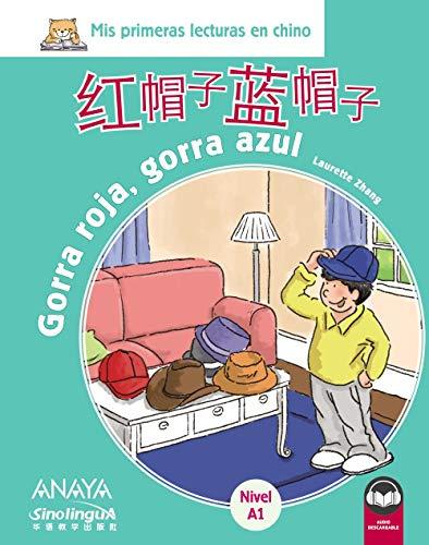 Mis lecturas en Chino. Gorra roja, gorra azul (Anaya...