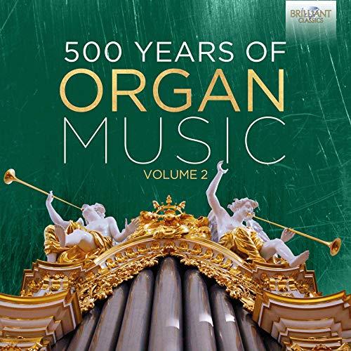 500 Years of Organ Music Vol.2