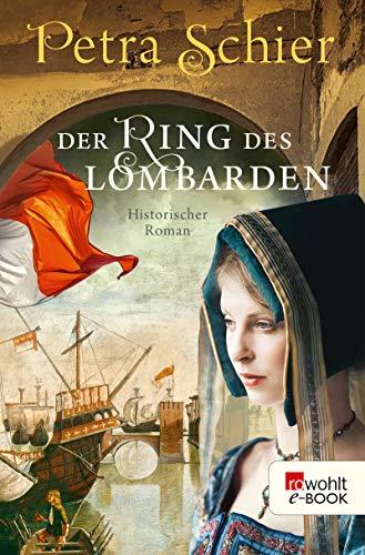 Der Ring des Lombarden (Die Lombarden-Reihe 2)