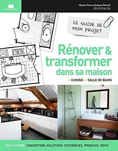 Rénover et transformer dans sa maison