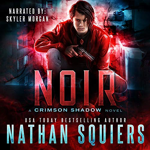 Noir Audiobook By Nathan Squiers cover art