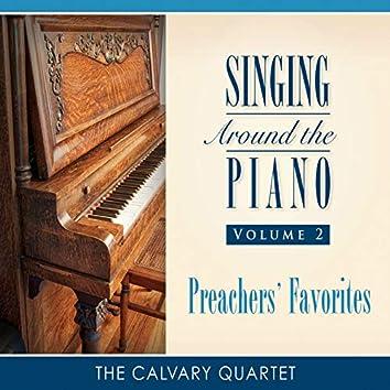 Singing Around the Piano, Vol. 2: Preachers' Favorites