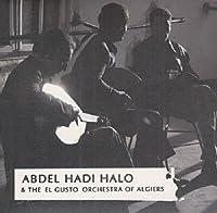アブデル・ハディ・ハロ&エル・グスト・オーケストラ・オヴ・アルジェ