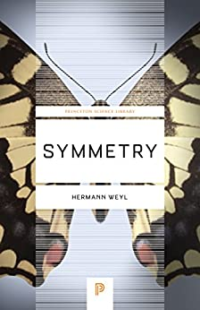 Symmetry (Princeton Science Library) by [Hermann Weyl]