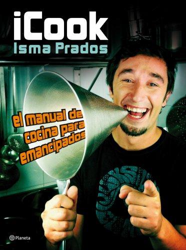iCook: El manual de cocina para emancipados (Planeta Cocina)