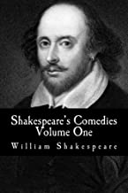 Shakespeare's Comedies : Volume One: (The Two Gentlemen of Verona, Twelfth Night, All's Well That Ends Well, As You Like I...