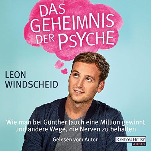 Das Geheimnis der Psyche: Wie man bei Günther Jauch eine Million gewinnt und andere Wege, die Nerven zu behalten Titelbild