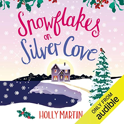 Snowflakes on Silver Cove: White Cliff Bay, Book 2
