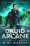 Druid Arcane: A New Adult Urban Fantasy Novel (The...