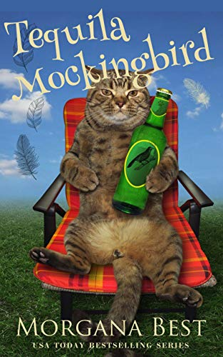Tequila Mockingbird: Cozy Mystery (Australian Amateur Sleuth Book 7)