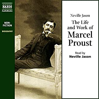 The Life and Work of Marcel Proust cover art